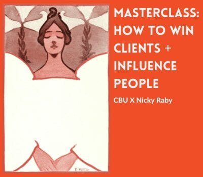 Graphic of an illustration of a woman in white dress by Ethel Reed, with the words Masterclass: How to win clients and influence people